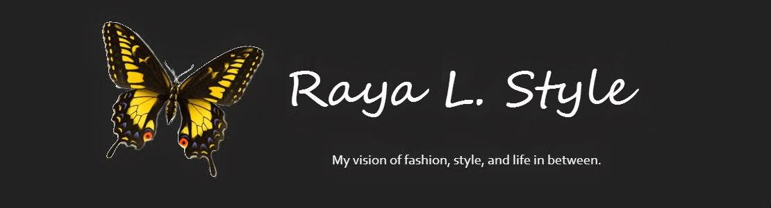 Raya L. Style