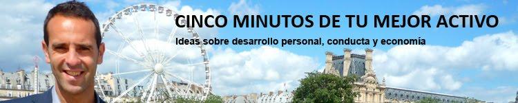 CINCO MINUTOS DE TU MEJOR ACTIVO
