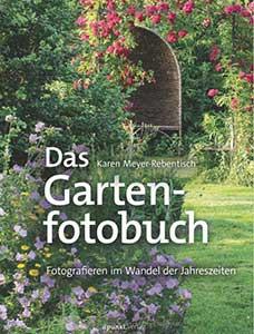 Das Gartenfotobuch von Karen Meyer-Rebentisch