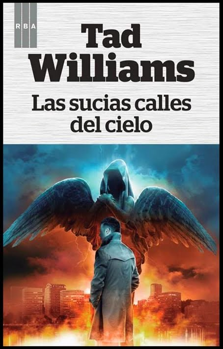 Las sucias calles del cielo de Tad Williams