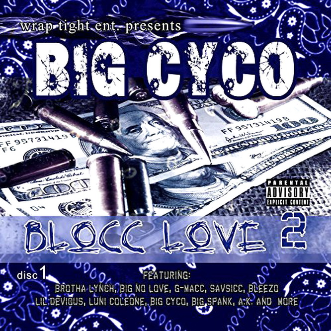 Big Cyco - Blocc Love 2 (2015)