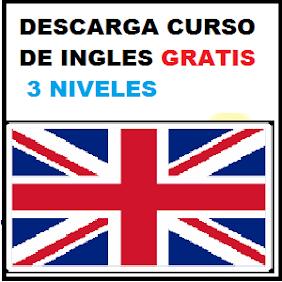 Curso de INGLES - 3 Niveles Gratuitos