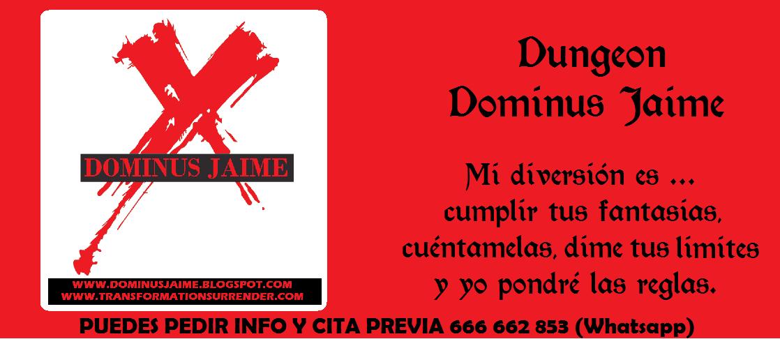 Dungeon Dominus Jaime, tu rincón para disfrutar del bdsm y tu sexualidad