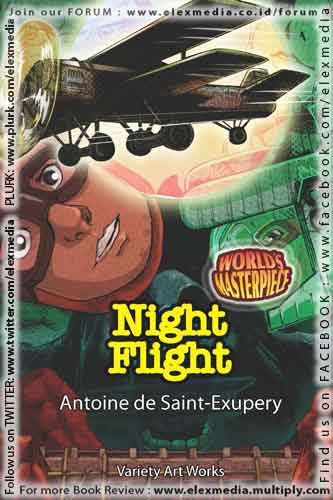 a flight of chane in the night flight novel by antoine de saint exupery Find out more about the life of french aviator and author antoine de saint saint-exupéry was placed in charge of an airfield in the sahara his experiences there informed his first novel his similarly themed night flight was published in 1931 after he returned from a two-year.