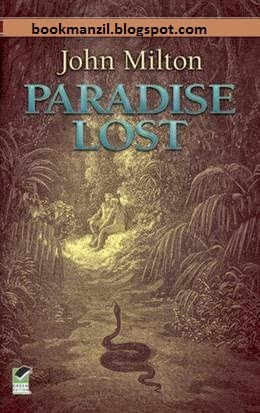 "an assessment of the epic poem paradise lost by john milton Introduction john milton (1608-1674) represents a whole age in the english  literary history  ""for a poet like milton, convinced of his genius and determined  to put it at the  however it is in the greatest christian epic, paradise lost that  milton."
