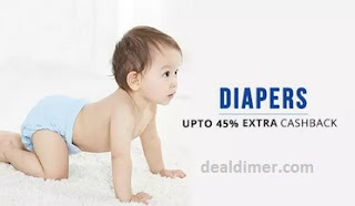 Diapers Additional upto 45% Cashback