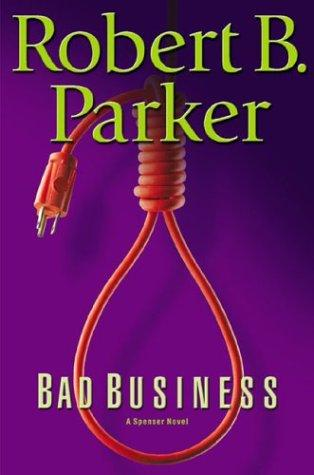 Bad Business Robert B. Parker