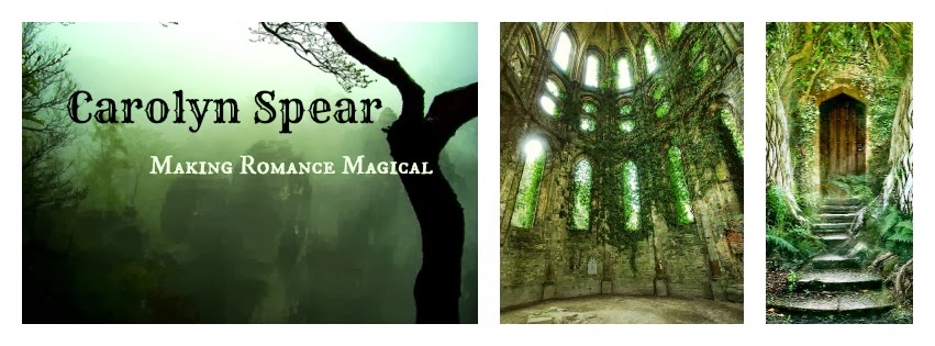 Carolyn Spear- Making Romance Magical