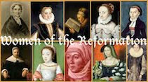 Women of the Reformation Series