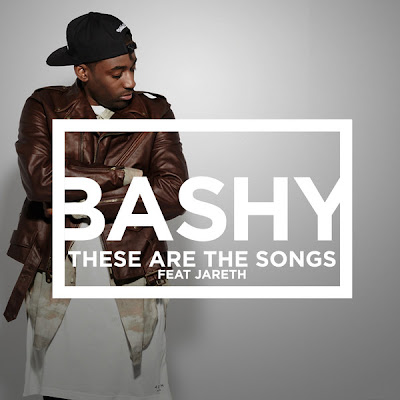 Bashy - These Are the Songs (feat. Jareth) - Single Cover
