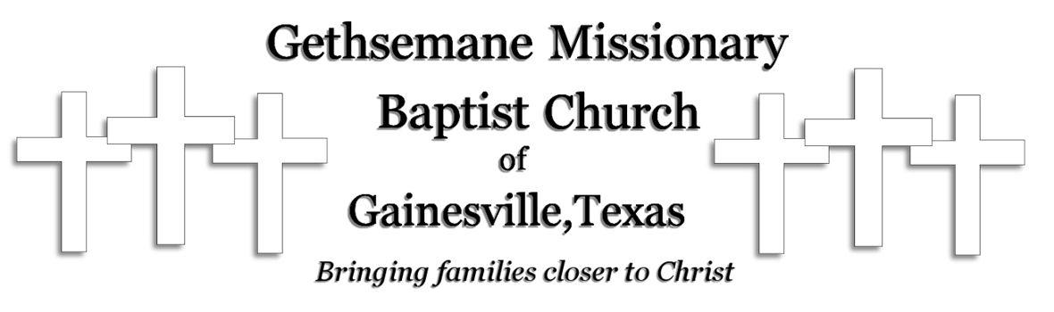 Gethsemane Missionary Baptist Church of Gainesville, Texas