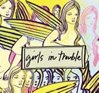 Girls In Trouble: Girls In Trouble
