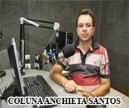 COLUNA DO RADIALISTA ANCHIETA SANTOS