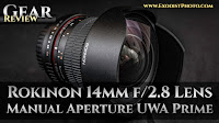 Rokinon 14mm f/2.8 ED AS IF UMC Manual Prime Ultra Wide Angle Photography Lens | Gear Review