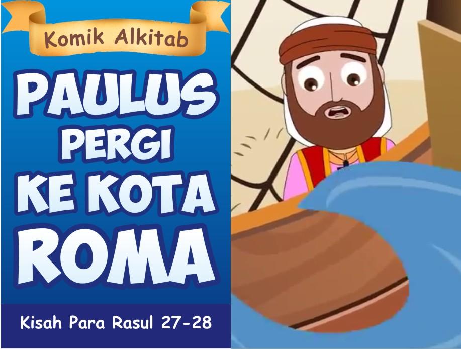Paulus Pergi Ke Kota Roma