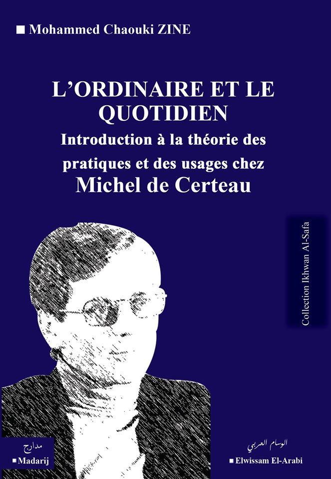 L'ordinaire et le quotidien : Michel de Certeau