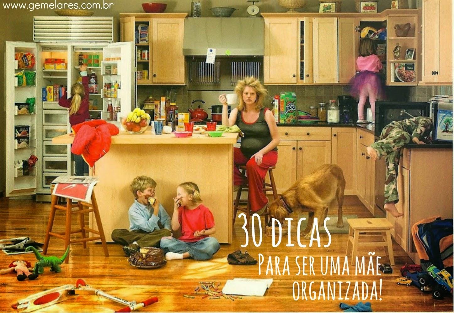 30 Dicas para ser uma mãe organizada