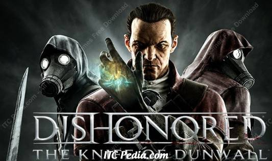 Dishonored Update 3 and The Knife of Dunwall DLC - RELOADED