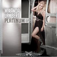 The Top 50 Albums of 2014: 28. Miranda Lambert - Platinum