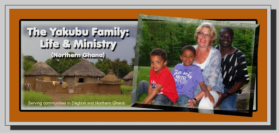The Yakubu Family: Life & Ministry (Northern Ghana)