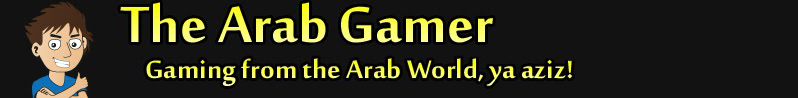 The Arab Gamer - Gaming from the Arab World