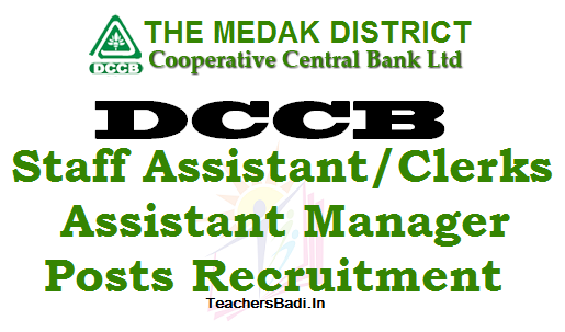 Medak DCCB, Staff Assistant Clerks,Assistant Manager Posts