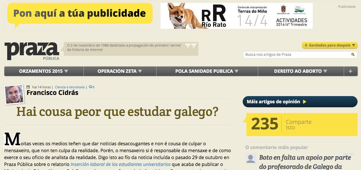 http://praza.gal/opinion/2122/hai-cousa-peor-que-estudar-galego/?utm_source=dlvr.it&utm_medium=twitter