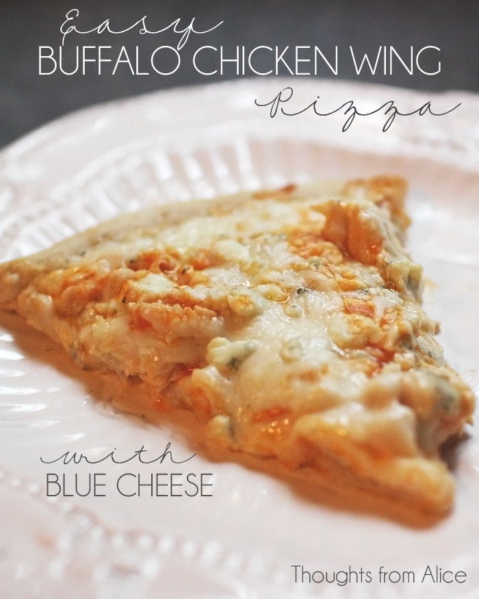 Easy Buffalo Chicken Wing Pizza With Blue Cheese With Kid Friendly Version