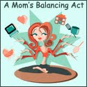 A Moms Balancing act