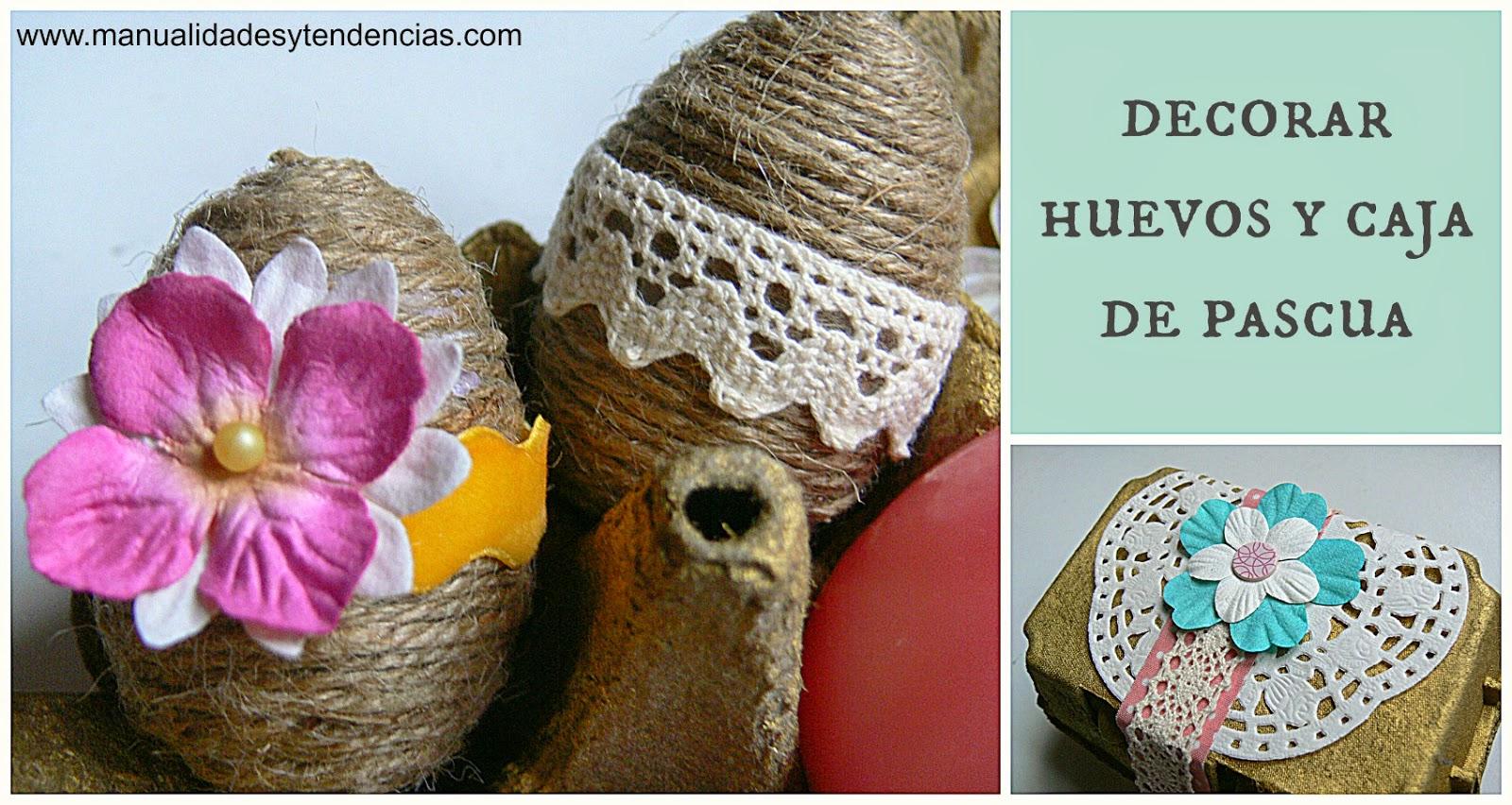 Cómo decorar una huevera y huevos de Pascua