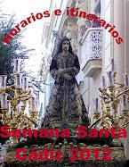 Horarios e itinerarios, semana santa cádiz 2012