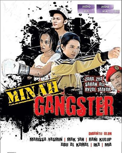 Minah Gangster (2015) Astro Ria, Tonton Full Telemovie, Tonton Telemovie Melayu, Tonton Drama Melayu, Tonton Drama Online, Tonton Drama Terbaru, Tonton Telemovie Melayu.