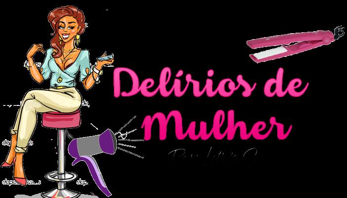 DELÍRIOS DE MULHER