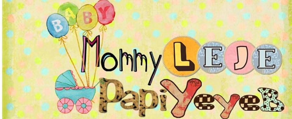 MommyLeje - PapiYeyeb