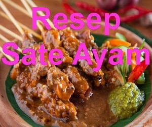 Resep Sate Ayam Bumbu Kacang Asli Madura
