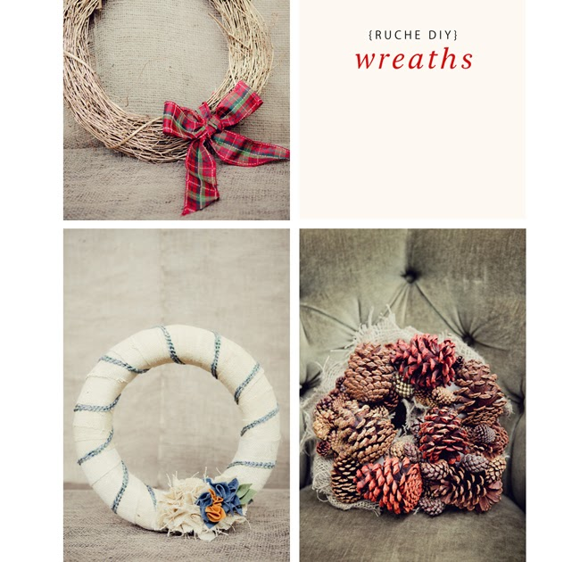 Ruche Homemade Holiday Spotlight DIY Wreaths