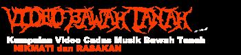 Kumpulan Video Musik Underground