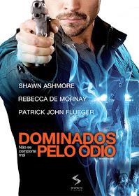 Dominados Pelo Ódio Dublado (2011)