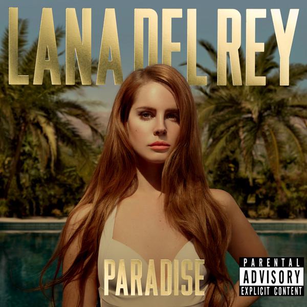 Lana Del Rey - Paradise  Cover