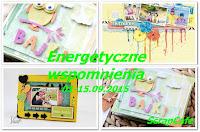 http://scrapcafepl.blogspot.com/2015/09/840-wyzwanie-energetyczne-wspomnienia.html