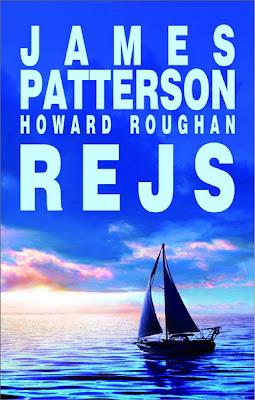 "James Patterson, Howard Roughan  – ""Rejs"""
