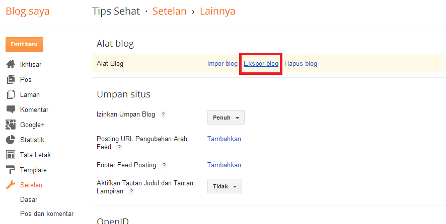 Cara Backup Postingan Blogspot dan Pindah ke Wordpress