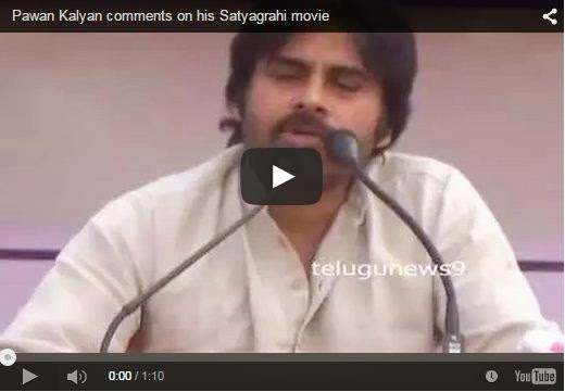 Pawan Kalyan comments on his Satyagrahi movie
