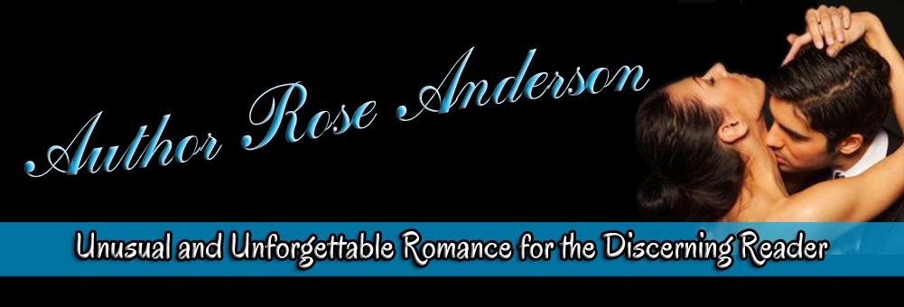 Rose Anderson - Romance Novelist