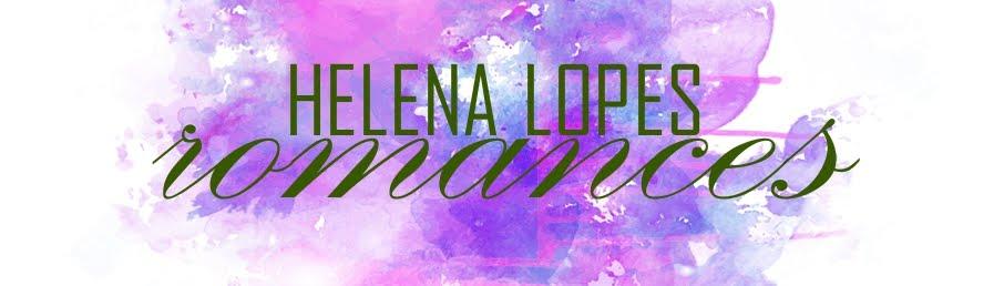 Helena Lopes ❀ Romances