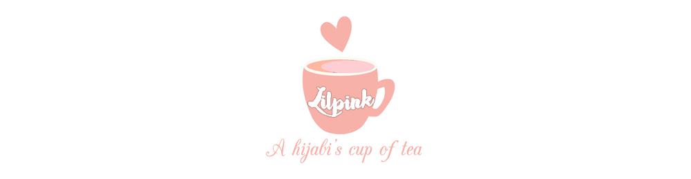 LILPINK   A Hijabi's Cup of Tea