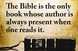 The Bible is the only book whose author is always present when one reads it.