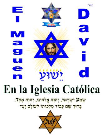 EL MAGUEN DAVID EN LA IGLESIA CATOLICA