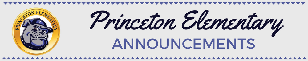 Princeton Elementary Annoucements