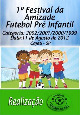 1º Festival da Amizade Futebol Pré Infantil em Cajati